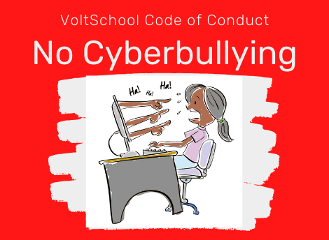 VoltSchool Code of Conduct: No Cyberbullying